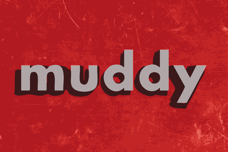 muddy: muddy vector word on red concrete wall