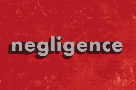 negligence: negligence vector word on red concrete wall