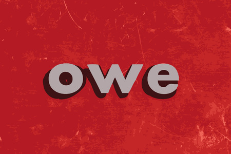 owe: owe vector word on red concrete wall Illustration