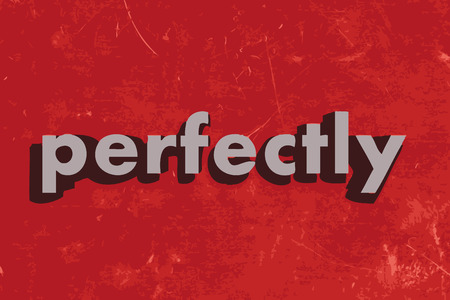 perfectly: perfectly vector word on red concrete wall