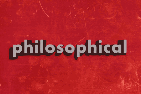 philosophical: philosophical vector word on red concrete wall