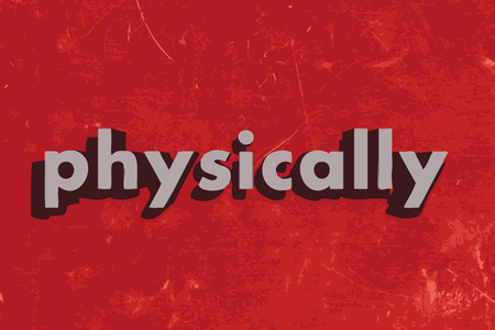 physically: physically vector word on red concrete wall