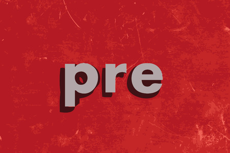 pre: pre vector word on red concrete wall Illustration