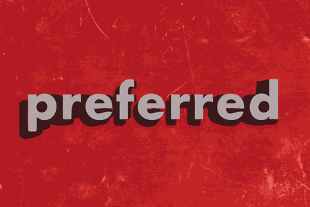 preferred: preferred vector word on red concrete wall Illustration