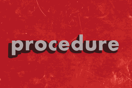 procedure: procedure vector word on red concrete wall