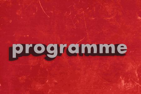 programme: palabra programa de vectores en rojo muro de hormig�n