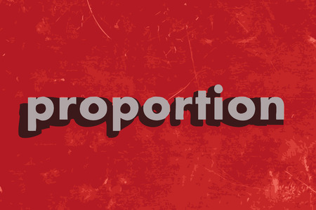 to proportion: proportion vector word on red concrete wall