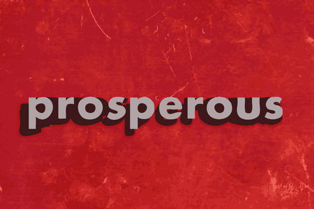 prosper: prosperous vector word on red concrete wall