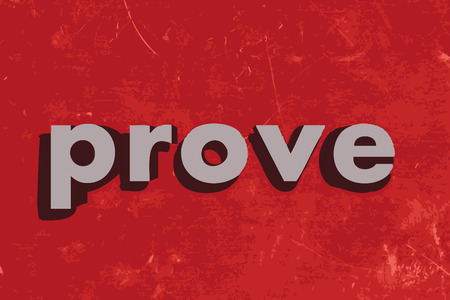 prove: prove vector word on red concrete wall Illustration