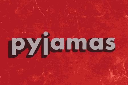 pyjamas: pyjamas vector word on red concrete wall