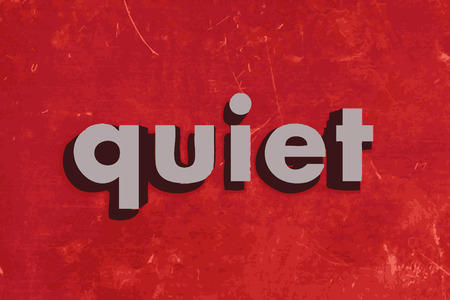 quiet: quiet vector word on red concrete wall Illustration
