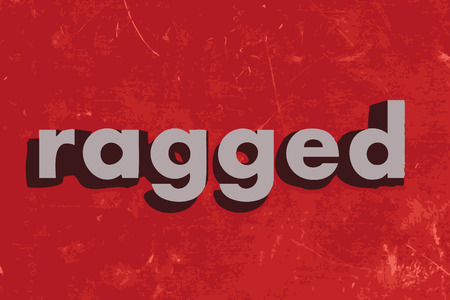 ragged: ragged vector word on red concrete wall