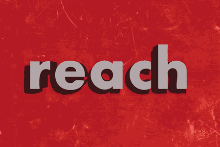 reach: reach vector word on red concrete wall