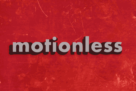 motionless: motionless vector word on red concrete wall Illustration