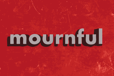 mournful: mournful vector word on red concrete wall