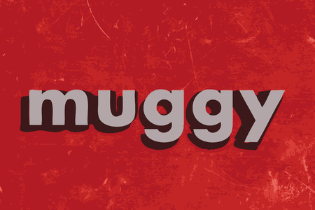 muggy: muggy vector word on red concrete wall