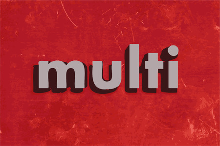 multi: multi vector word on red concrete wall
