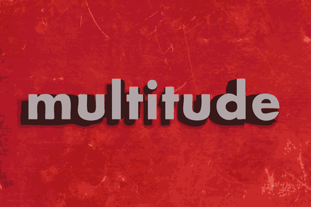 multitude: multitude vector word on red concrete wall Illustration