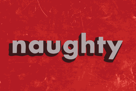 naughty: naughty vector word on red concrete wall Illustration