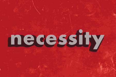 necessity: necessity vector word on red concrete wall Illustration