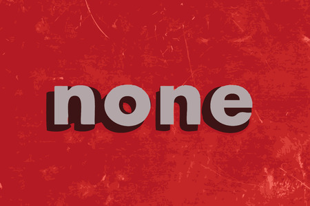 none: none vector word on red concrete wall Illustration