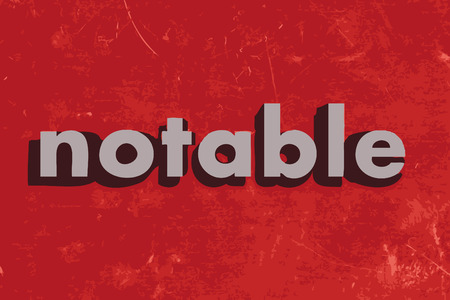 notable: notable vector word on red concrete wall Illustration