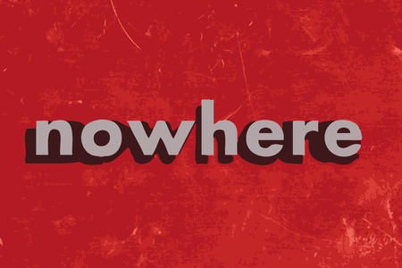 nowhere: nowhere vector word on red concrete wall Illustration