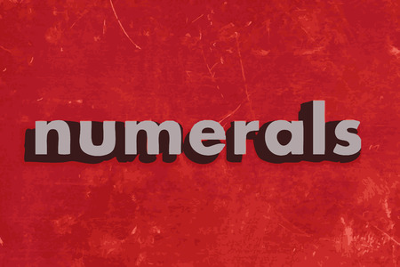 numerals: numerals vector word on red concrete wall
