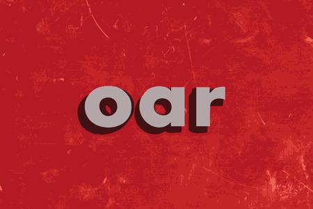 oar: oar vector word on red concrete wall Illustration