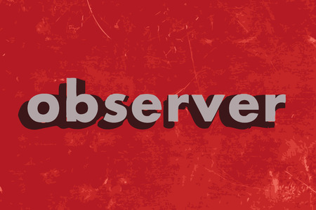 to observer: observer vector word on red concrete wall