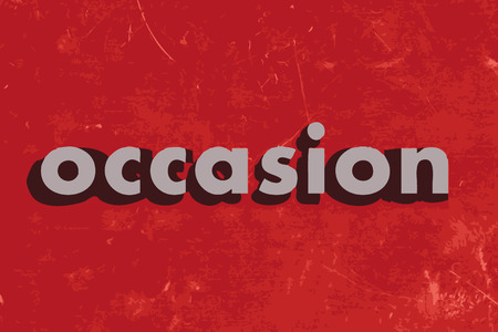 on occasion: occasion vector word on red concrete wall