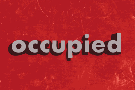 occupied: occupied vector word on red concrete wall Illustration