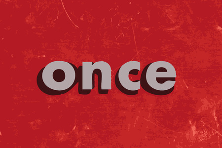 once: once vector word on red concrete wall Illustration