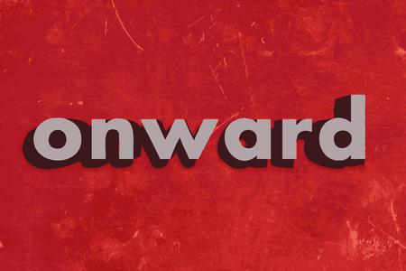 onward: en adelante la palabra vector en rojo muro de hormig�n Vectores
