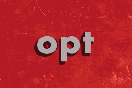 opt: opt vector word on red concrete wall