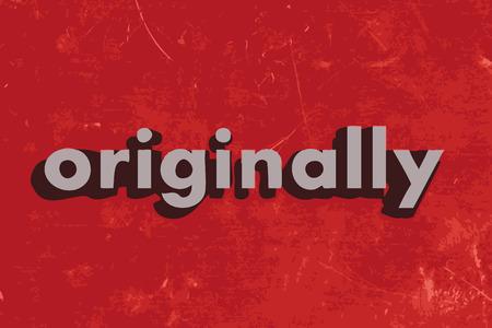 originally: originally vector word on red concrete wall Illustration