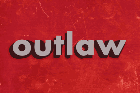 outlaw: outlaw vector word on red concrete wall Illustration
