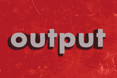 output: output vector word on red concrete wall Illustration