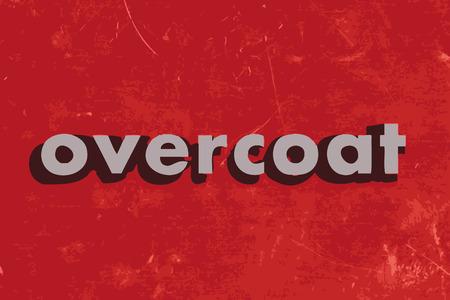 overcoat: overcoat vector word on red concrete wall