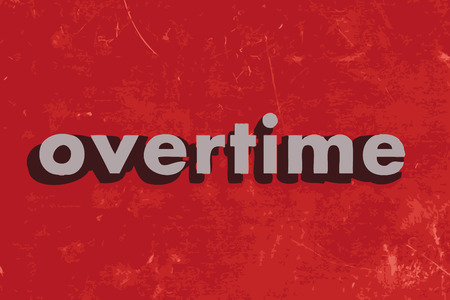 overtime: overtime vector word on red concrete wall