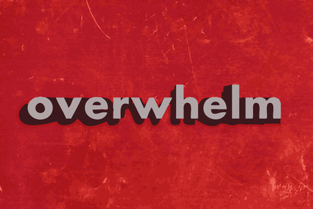 overwhelm: overwhelm vector word on red concrete wall