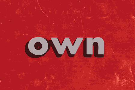 owning: own vector word on red concrete wall Illustration