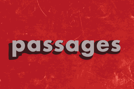 passages: passages vector word on red concrete wall