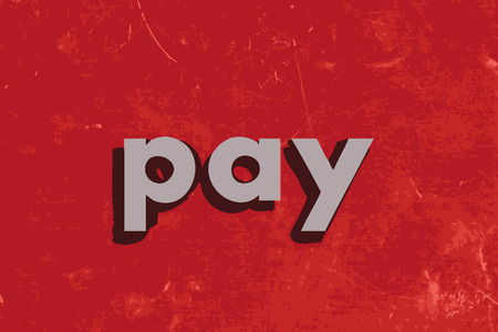pay wall: pay vector word on red concrete wall Illustration