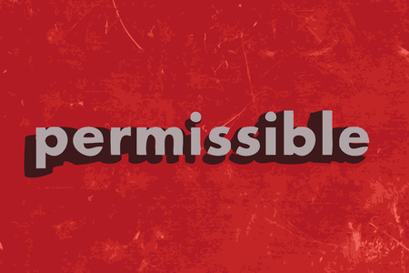 permissible: permissible vector word on red concrete wall