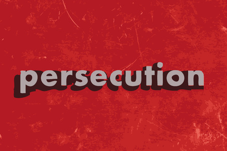 persecution vector word on red concrete wall