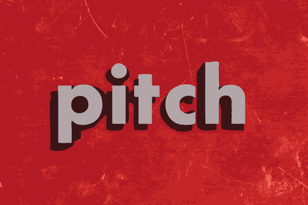 pitch: pitch vector word on red concrete wall