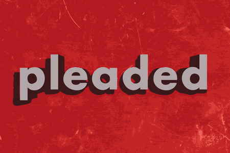 pleaded: pleaded vector word on red concrete wall