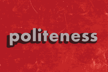 politeness: politeness vector word on red concrete wall