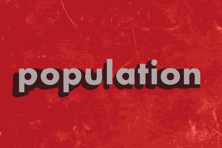 poblacion: palabra vector población en rojo muro de hormigón